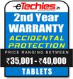 Etechies Tablets 1 Year Extended Accidental Damage Protection For Device Worth Rs 35001 - 40000