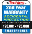 Etechies SmartPhone 1 Year Extended Accidental Damage Protection (For Device Worth Rs 20001 - 25000)