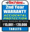 Etechies Tablets 1 Year Extended Accidental Damage Protection For Device Worth Rs 15001 - 20000