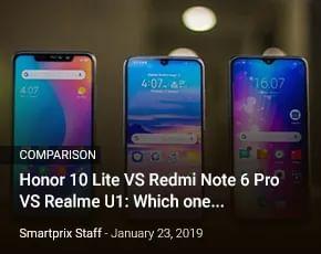 honor-10-lite-vs-redmi-note-6-pro-vs-realme-u1