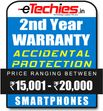 Etechies SmartPhone 1 Year Extended Accidental Damage Protection (For Device Worth Rs 15001 - 20000)